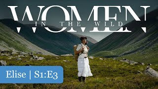Women in the Wild: Elise