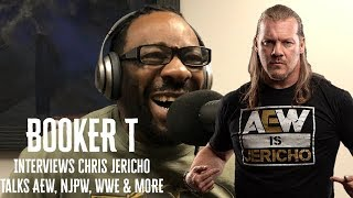 Booker T Interviews Chris Jericho on AEW, Current Wrestling Locker Rooms & More