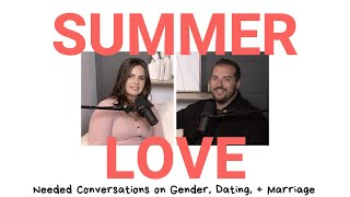 Gender Roles and Dating [Summer Love]