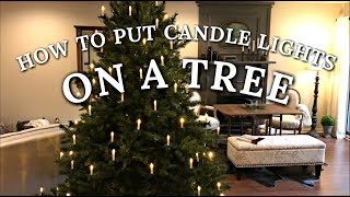 How To Put Candle Lights On A Christmas Tree - Vintage Style Tree Decorating