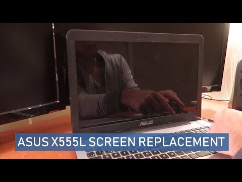 ASUS X555L Laptop Screen Flickering And Screen Replacement - FIXED