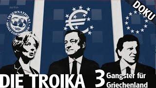 Die Troika - Drei Gangster für Griechenland // Doku