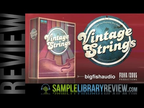 Review: Vintage Strings From Funk Soul Productions / Big Fish Audio