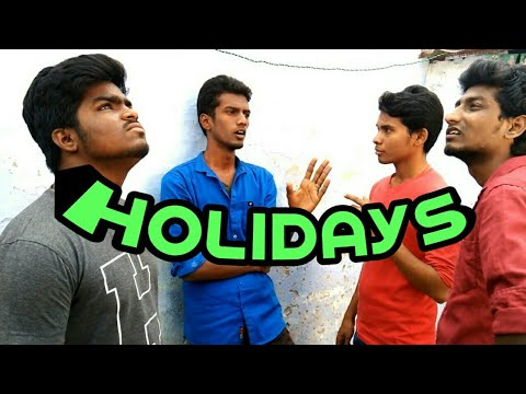 Holidays - Tamil comedy short film -2018