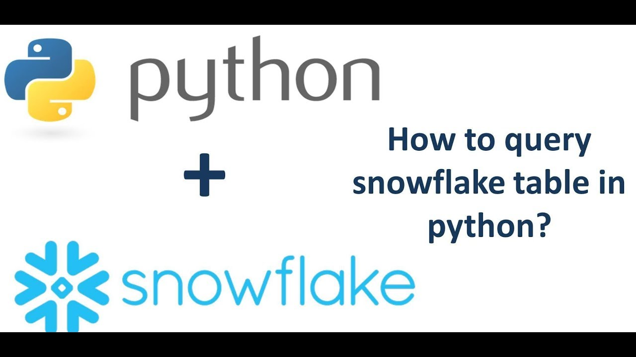 How to query from Snowflake using python?