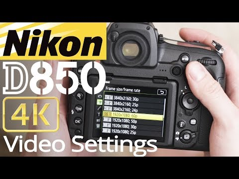 HOW TO setup 4K VIDEO on Nikon D850 with Sample FOOTAGE 📷