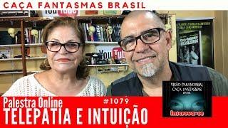 Palestra telepatia e intuição - Rosa Maria Jaques - Caça Fantasmas Brasil #1079