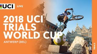 2018 UCI Trials World Cup – Antwerp (BEL) / LIVE