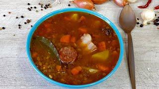Чечевичная похлёбка с колбасой Чоризо Испанский рецепт как приготовить чечевичный суп