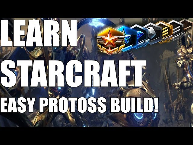 Learn Starcraft - Protoss Beginner Build Order Guide & Gameplan! [2018]