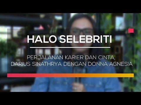 Perjalanan Karier dan Cinta Darius Sinathrya Dengan Donna Agnesia - Halo Selebriti Mp3