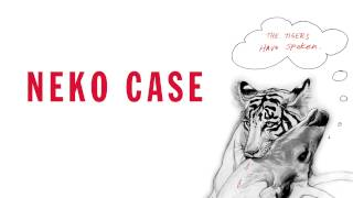 Watch Neko Case Tigers Are Noble video