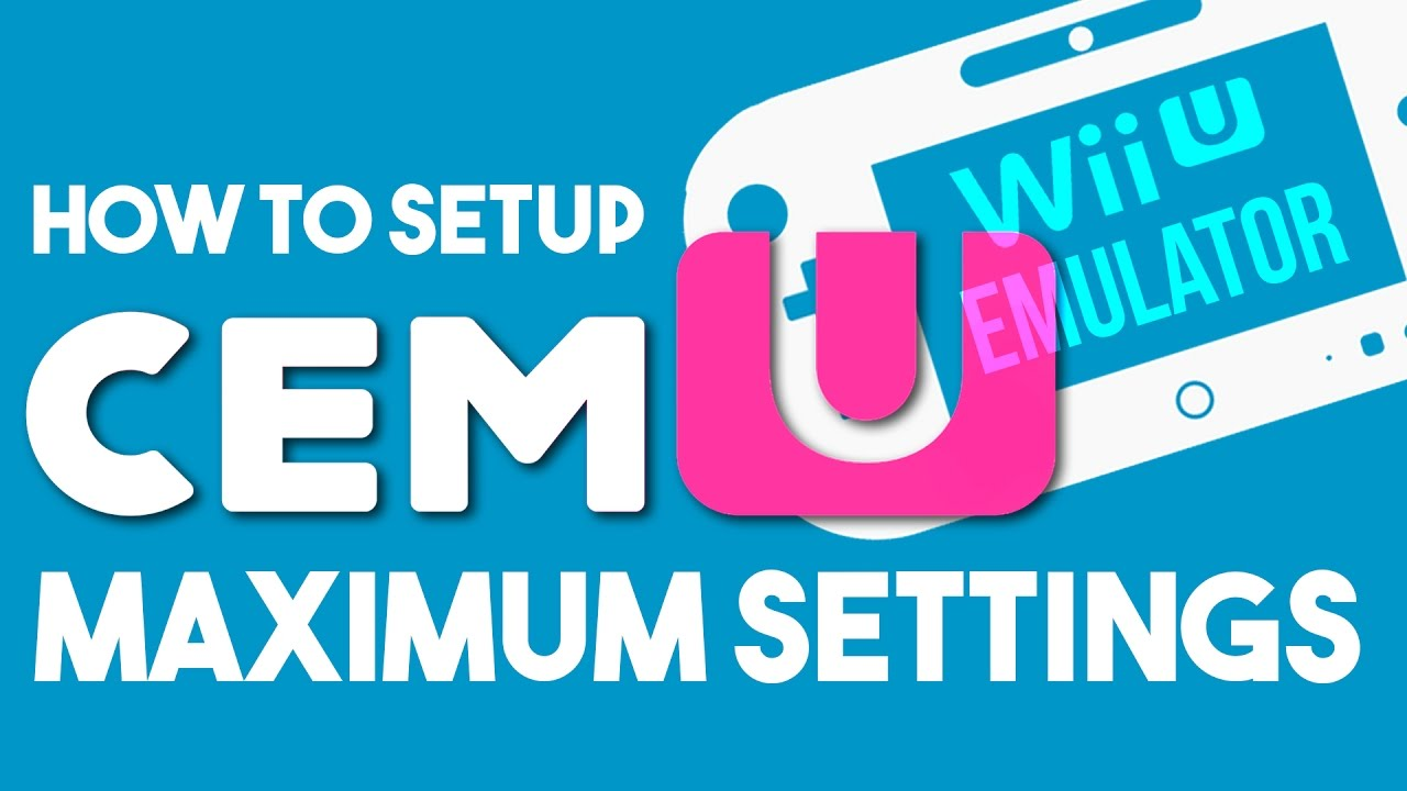 Wii-U Emulator Setup and how to get it running to the MAX!
