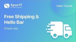 """Free Shipping & Hello Bar"" Shopify App - Tutorial Video by SpurIT"