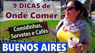 9 Dicas de Onde Comer em Buenos Aires: Comidinhas, Sorvetes e Cafés