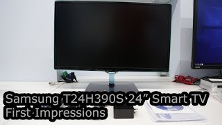 Samsung T24H390S First Impressions - Best 24