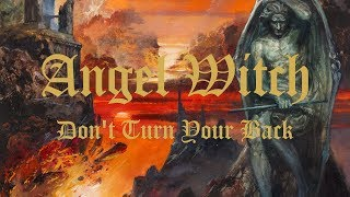 Angel Witch - Dont Turn Your Back (OFFICIAL) YouTube Videos