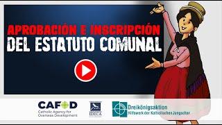 Aprobación e inscripción del Estatuto Comunal