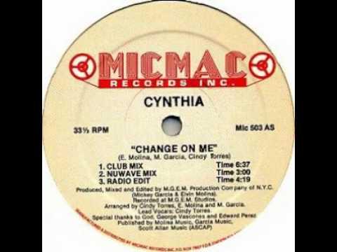 Cynthia - Change on me (club mix)