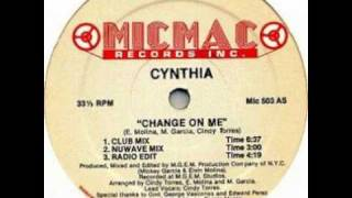 Cynthia - Change on me (club mix)