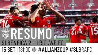 RESUMO: SL Benfica 2-1 Rio Ave FC