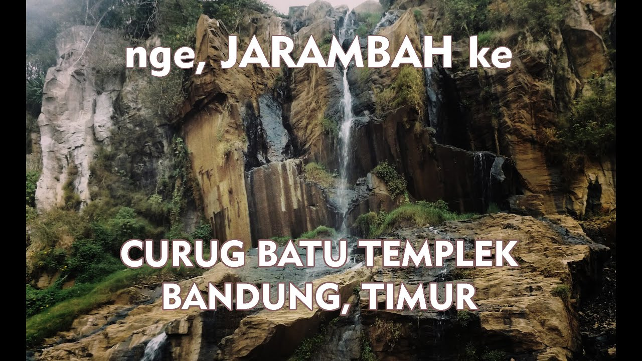 Jarambah Team Review Curug Batu Templek Bandung Youtube