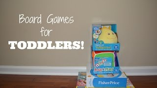 Board Games For Toddlers!