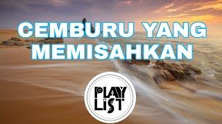 Gambar cover Lagu Malaysia | Asahan - Cemburu Yang Memisahkan | Lirik Lagu | Lagu Menyentuh Hati