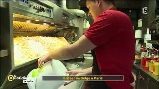 Frites : un Belge à Paris - La Quotidienne la suite