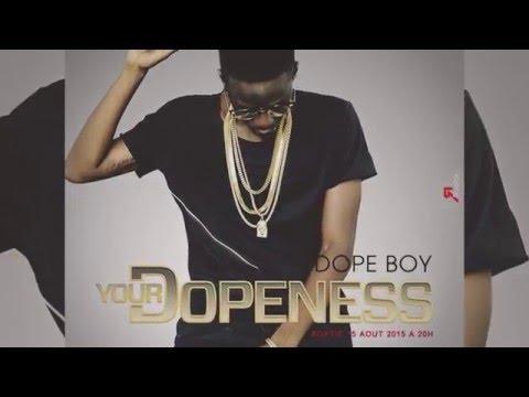 Dope boy  We made it
