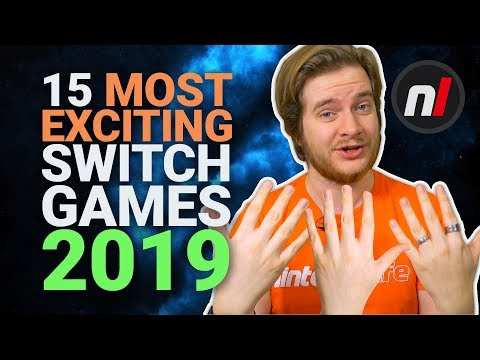 15 Most Exciting Games Coming to Switch in 2019