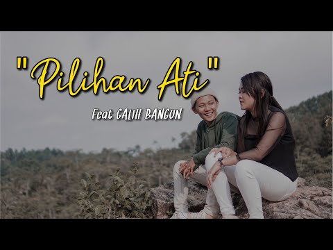 DERRADRU feat GALIH BANGUN - PILIHAN ATI (official music \u0026 video)