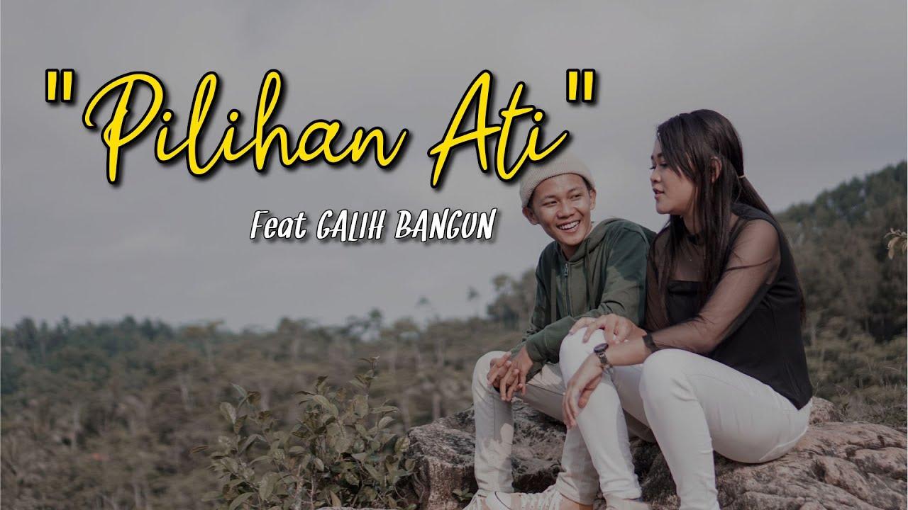 DERRADRU feat GALIH BANGUN - PILIHAN ATI (official music & video)