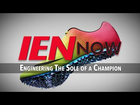IEN NOW: Engineering The Sole of a Champion