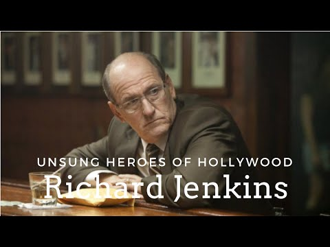 Unsung Heroes of Hollywood: Richard Jenkins