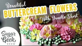 Buttercream Flowers With Danette Short
