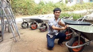 Cách thợ vườn làm ra chiếc xe rùa(xe cút kít) bằng phương pháp thủ công