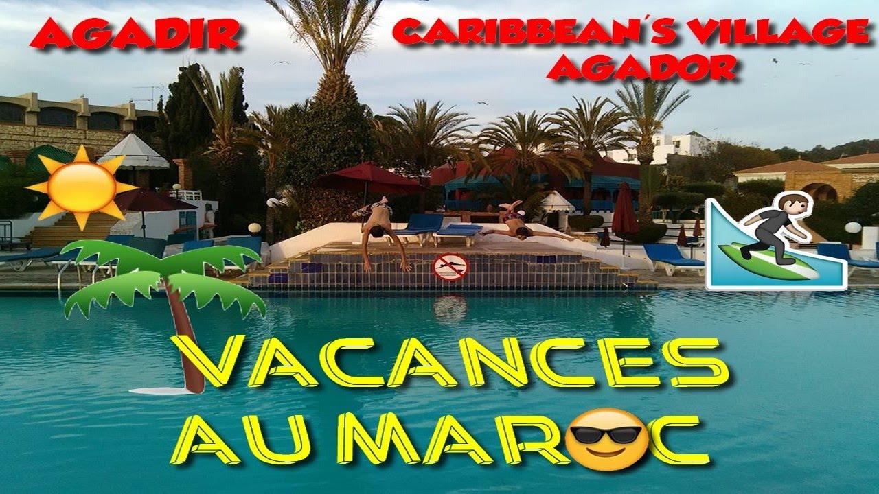 vacances au maroc Vacances au Maroc | Agador ju0027adore ! - YouTube