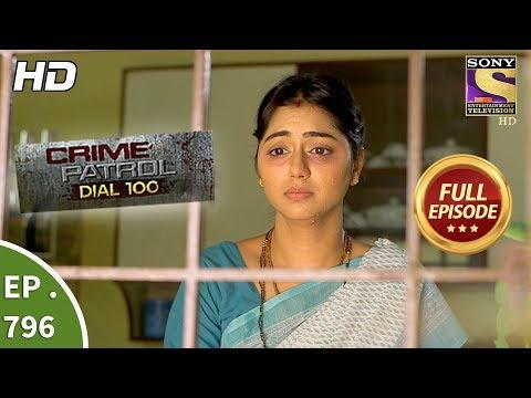 Crime Patrol Dial 100 - Ep 796 - Full...