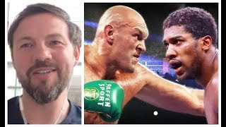'tyson Fury Will Break Anthony Joshua Physically & Mentally!' - Andy Lee Explains Why  Raw & Uncut