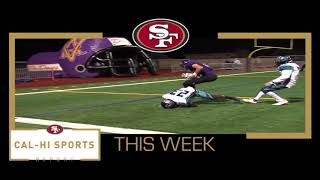 This Week on 49ers Cal-Hi Sports Report... Show #12 111217