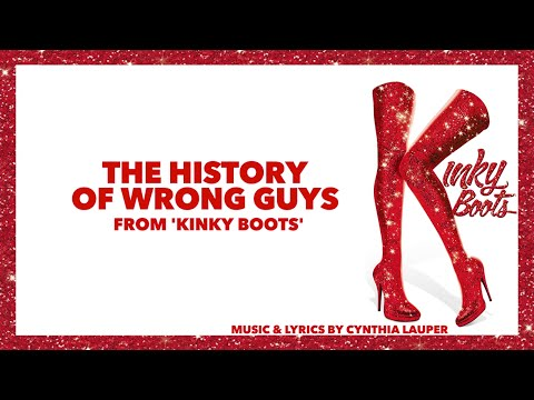 "The History of Wrong Guys (from ""Kinky Boots"") Piano Instrumental Karaoke"