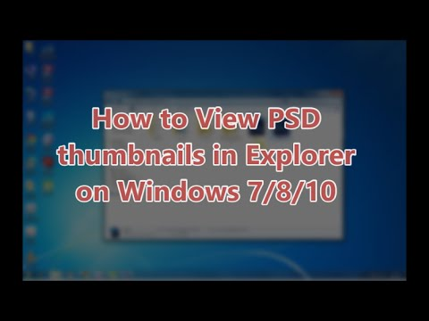 How To View PSD Thumbnails In Explorer On Windows 7/8/10