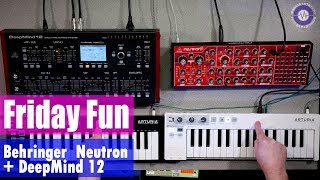 Friday Fun - Behringer Neutron and DeepMind 12