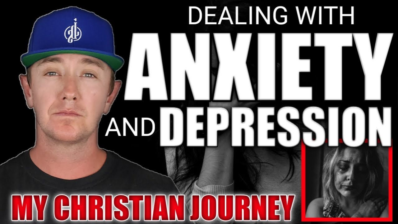 Dealing with anxiety and depression as a Christian | My ...