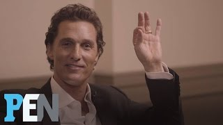 Matthew McConaughey Reveals Which Female Costars He Had A Crush On | PEN | Entertainment Weekly