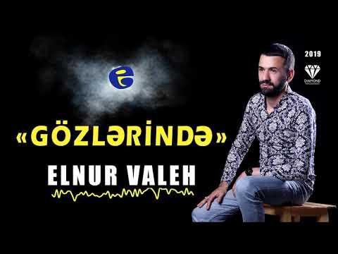 Elnur Valeh - Gozlerinde | 2019