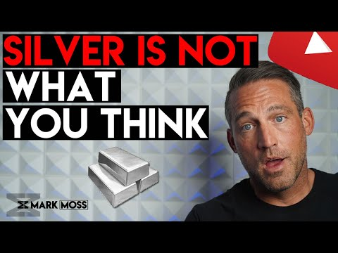 Silver IS NOT What You Think It IS