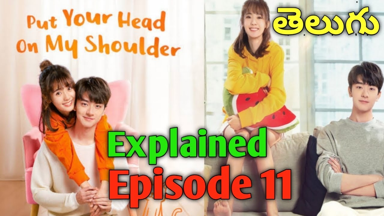Download PUT YOUR HEAD ON MY SHOULDER Explained in Telugu Episode 11   Drama Club