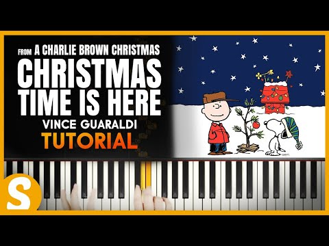 "How to play ""Christmas Time Is Here - A Charlie Brown Christmas"" by Guaraldi [Piano Tutorial] [HD]"